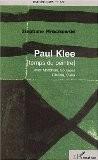 Paul Klee. Temps du peintre (avec Mondrian, Soulages, Chillida, Stella) - Stéphane Mroczkowski