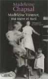 Madeleine Vionnet, ma mère et moi : L'éblouissement de la haute couture - Madeleine Chapsal