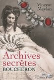 Archives secrètes Boucheron - Vincent Meylan