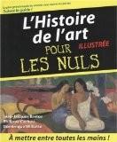 Histoire de l'art illustrée pour les Nuls - Jean-Jacques Breton