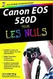 Canon EOS 550D pour les nuls - Julie Adair King