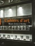 Cahiers d'art : Musée Zervos à Vezelay - Christian Derouet