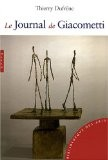 Le Journal de Giacometti - Thierry Dufrêne