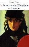 La Peinture du XIXe siècle en Europe - Lorenz Eitner