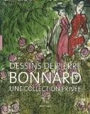 Dessins de Pierre Bonnard : Une collection privée - Exposition au musée Cantini du 12 mai au 2 septembre 2007 - Véronique Serrano