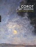 De Corot à l'art moderne : Souvenirs et variations - David Liot