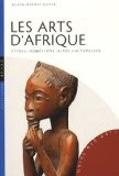 Les Arts d'Afrique - Alain-Michel Boyer