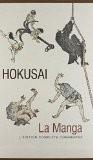 Hokusai la manga. L'édition complète commentée - Matthi Forrer