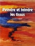 Skydyes Les couleurs du ciel : Le guide visuel pour la peinture sur tissu - Mickey Lawler