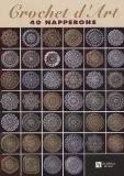 Crochet d'art : 40 napperons - Viviane Rousset