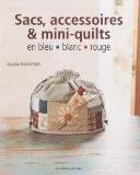 Sacs, accessoires & mini-quilts en bleu blanc rouge - Masako Wakayama