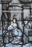 Renaissance en France, Renaissance Française ? - Collectif