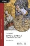 La Vierge et l'Enfant, Donatello : Deux reliefs en terre cuite - Marc Bormand