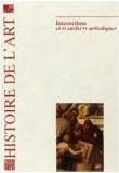 Histoire de l'art, N° 64 : Interactions et transferts artistiques - Collectif