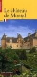 Le château de Montal - Sophie Cueille