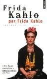 Frida Kahlo par Frida Kahlo : Lettres 1922-1954 - Frida Kahlo