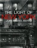 The light of New York - Jean-Michel Berts