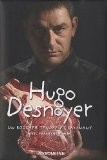 Hugo Desnoyer : Un boucher tendre et saignant - François Simon