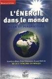 L'énergie dans le monde : bilan et perspectives - Jean-Louis Bobin