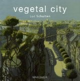 Vegetal city : Edition français-anglais-flamand - Luc Schuiten