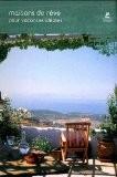Maisons de rêve pour vacances idéales - Macarena San Martin