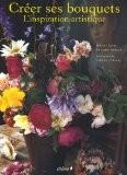 Créer ses bouquets - Marion Faver