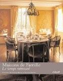 Maisons de famille, le temps retrouvé - Christiane Nicolay-Mazery (de)