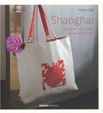 Shanghai : Souvenirs de voyage au point de croix - Martine Chan