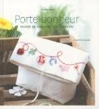 Porte-Bonheur, motifs de broderie traditionnelle - Charline Segala