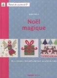 Noël magique - Des centaines de motifs à broder au point de croix - Sophie Hélène