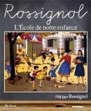 Ecole de Notre Enfance - Philippe Rossignol