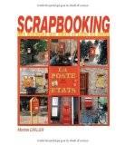 Scrapbooking : Mes techniques pour mettre en scène vos photos - Martine Carlier