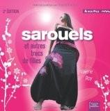 Sarouels et autres trucs de filles (2e édition) - Roy/Valérie