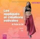 Les appliqués et créations estivales de Parfum du Ciel - Roy/Valérie