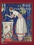 La mode parisienne - Alain Weill