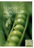 12 Mois au potager - Noémie Vialard