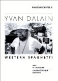 Photoarchives, tome 3 : Western spaghetti - Yvan Dalain