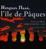 Rapa Nui, l'île de Pâques - Natalie Brunner-Patthey