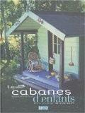 Les cabanes d'enfants - Manuela Oliveira-Nauts
