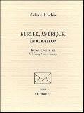 Europe, Amérique, émigration - Richard Lindner