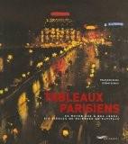 Tableaux parisiens : Du Moyen Age à nos jours, six siècles de peinture en capitale - Françoise Besse