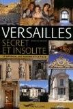 Versailles secret et insolite - Nicolas Jacquet