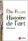 Histoire de l'Art : Edition intégrale - Elie Faure