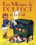 Les Mômes de Poulbot et la Pub - Claude Weill