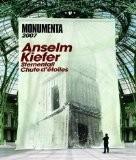 Sternenfall - Chute d'étoiles : Anselm Kiefer au Grand Palais - Monumenta 2007 - Philippe Dagen