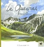 Le Queyras - Denis Clavreul