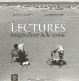 Lectures : Images d'une belle amitié - Jacques Rouré