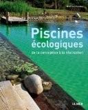 Piscines écologiques : De la conception à la réalisation - Wolfram Franke