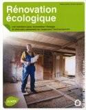 Rénovation écologique : Les solutions pour économiser l'énergie et vivre plus sainement en respectant l'environnement - Marie-Pierre Dubois Petroff