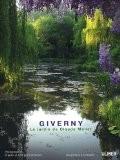 Giverny : Le jardin de Claude Monet - Philippe Perdereau